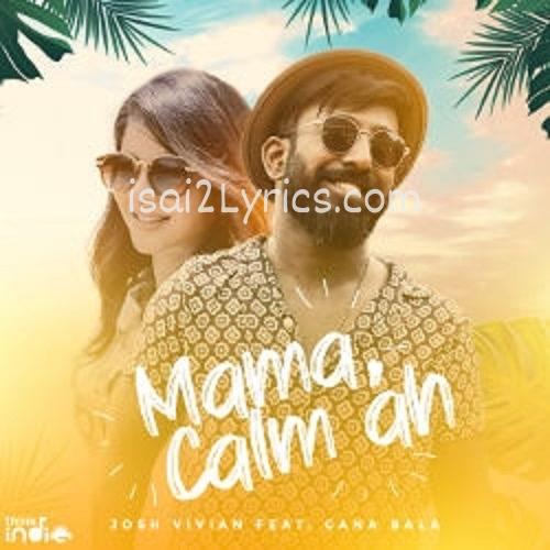 Mama Calm Ah Poster