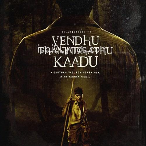 Vendhu Thaninthathu Kaadu Poster