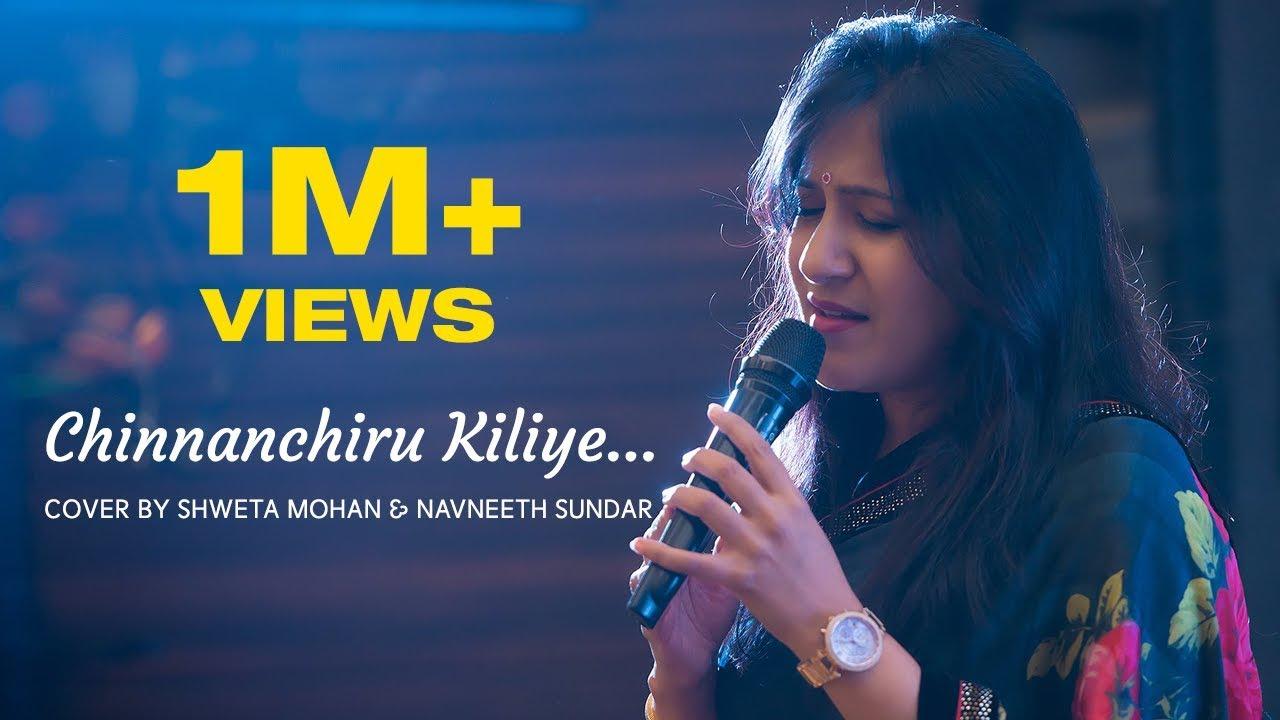 Chinnanchiru Kiliye Cover Shweta Mohan Song Poster