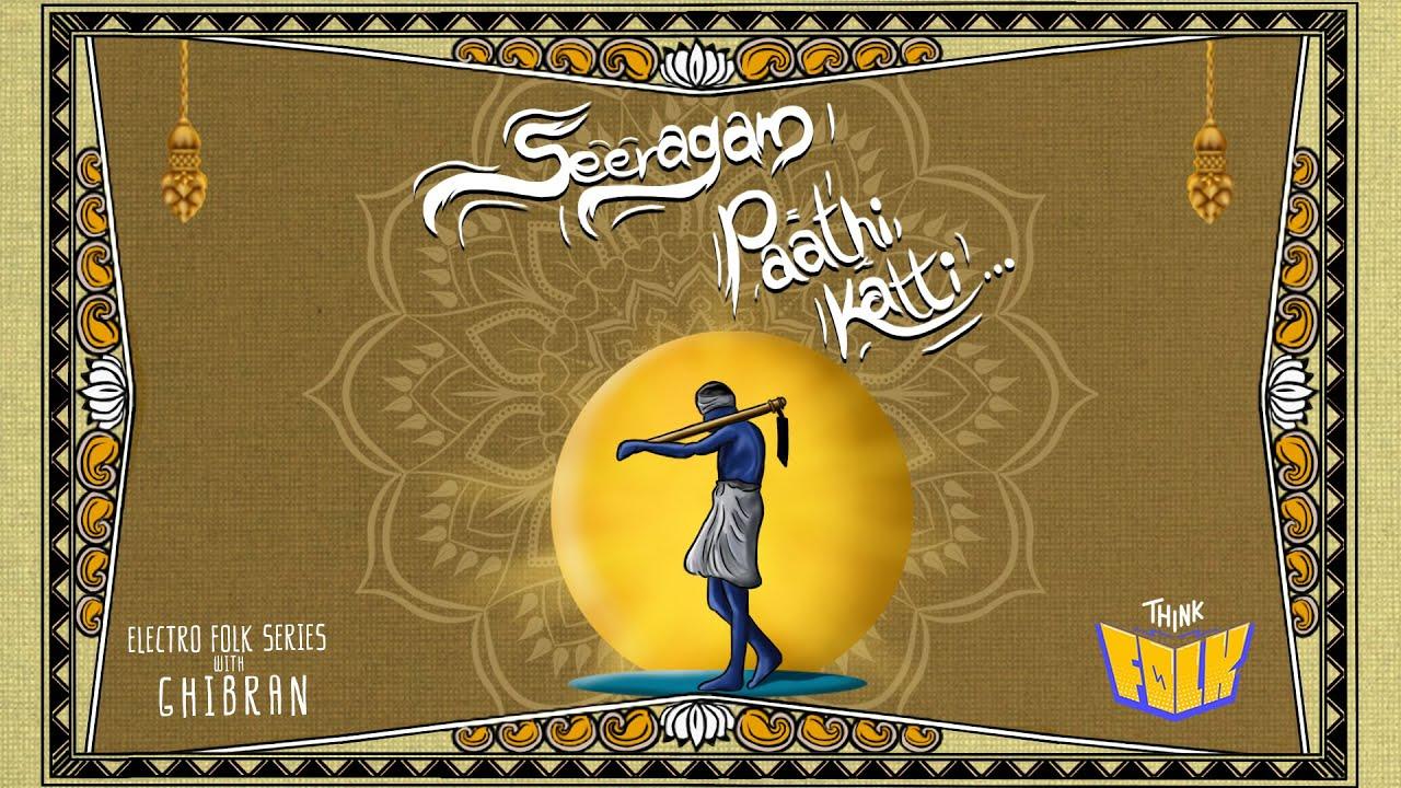 Seeragam Paathi Katti Song Poster