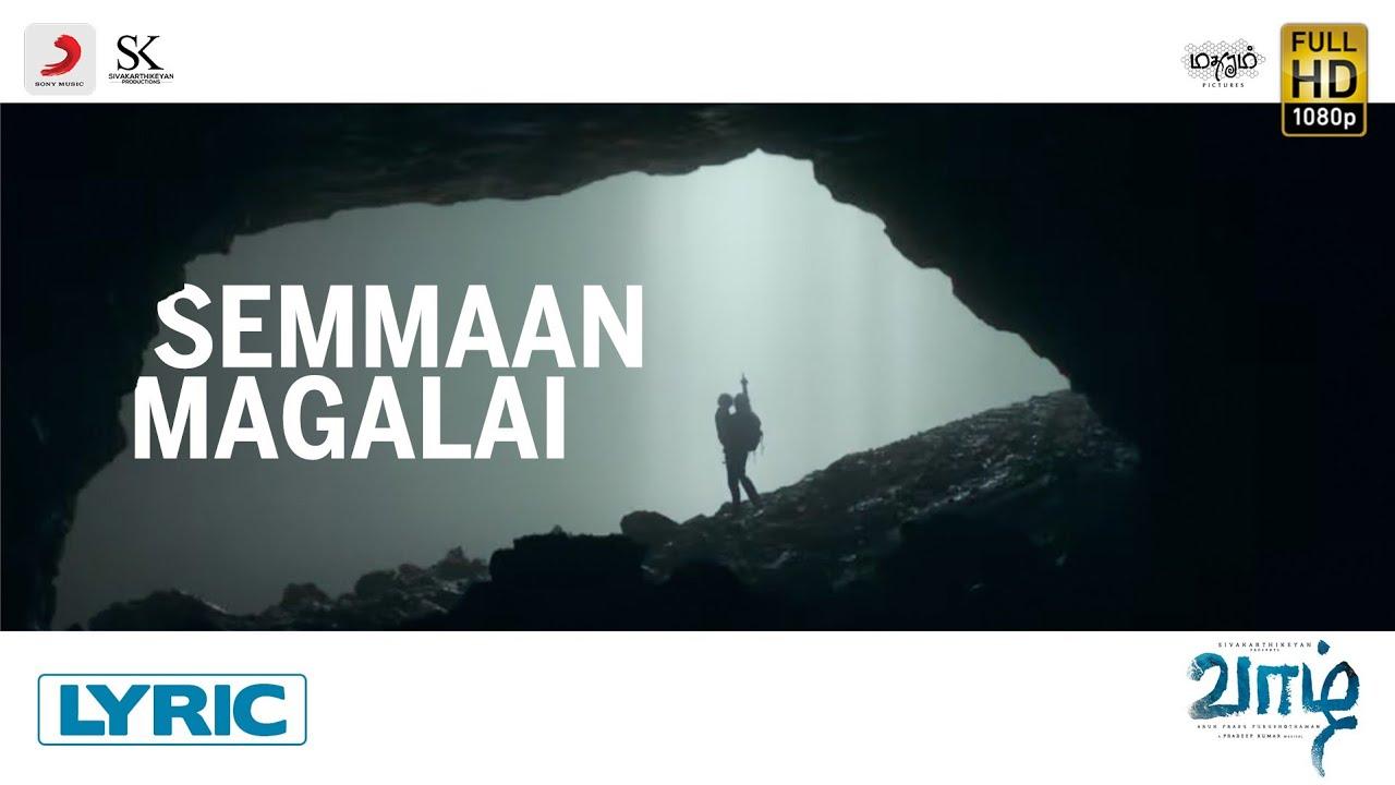 Semmaan Magalai Song Poster