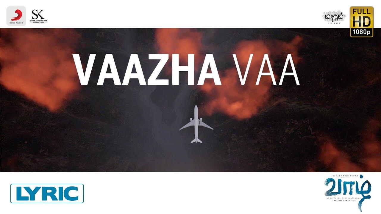 Vaazha Vaa Song Poster