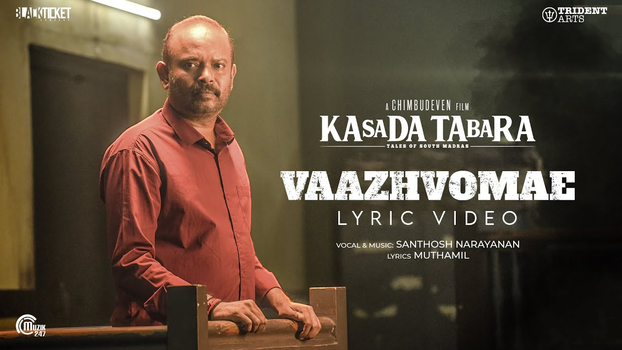 Vaazhvomae Song Poster